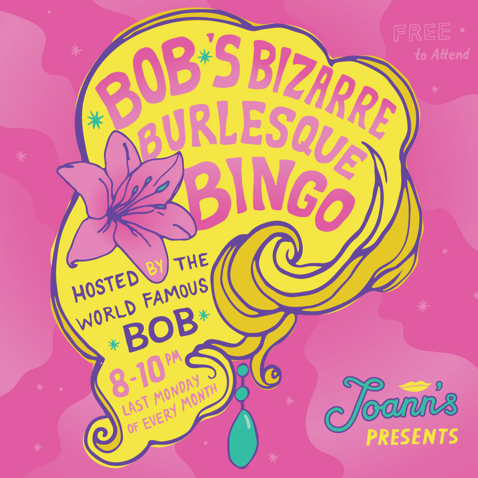 Poster for *Bob*'s Bizarre Burlesque Bingo