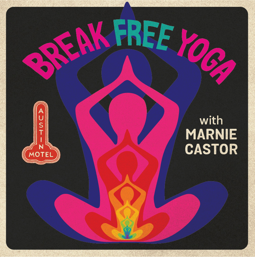 Poster for Break Free Yoga with Marnie Castor