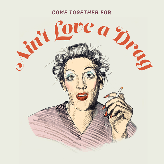 Poster for Ain't Love a Drag