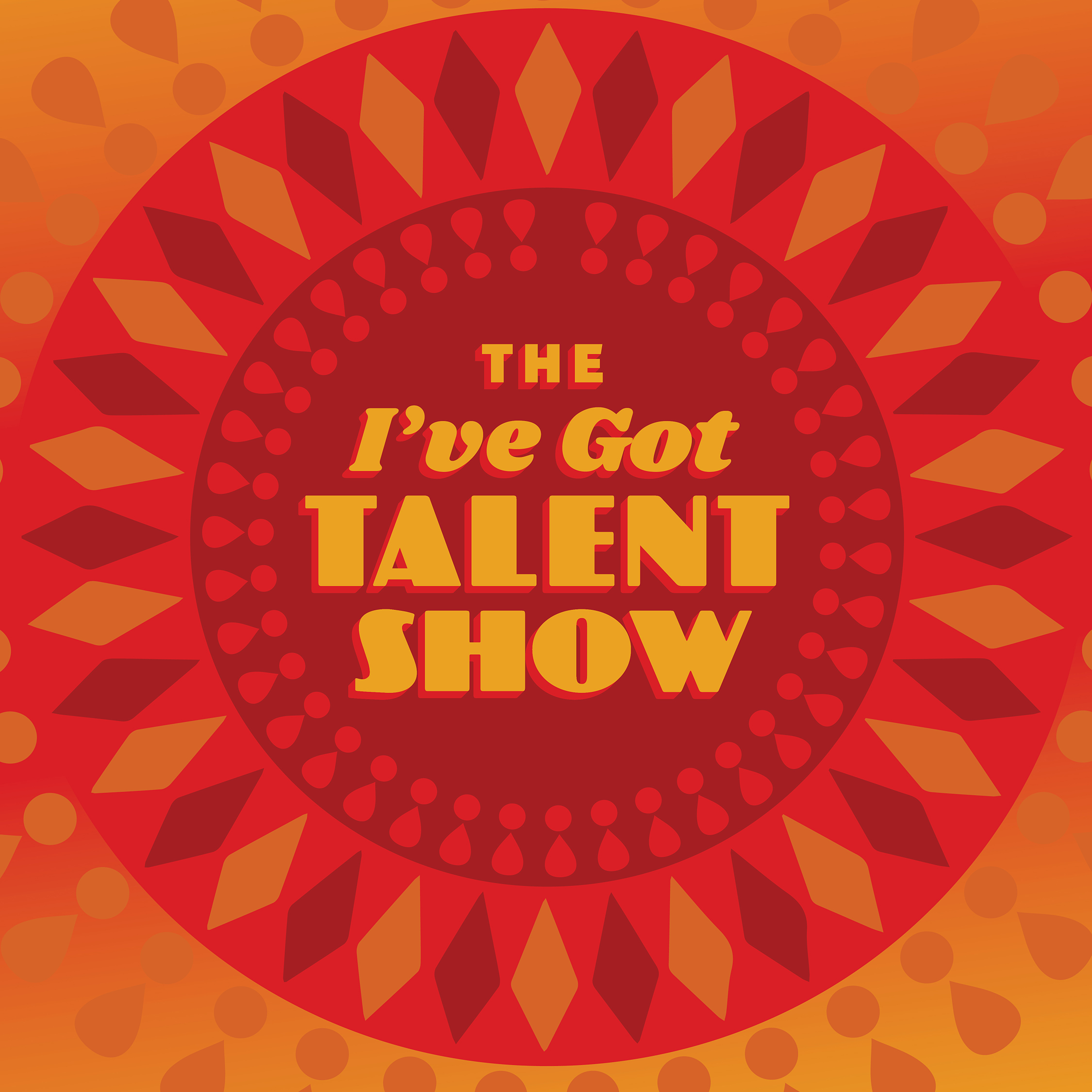 Poster for The I've Got Talent Show with En Route Productions